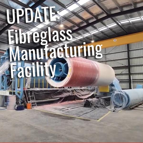 Fibreglass Manufacturing Facility
